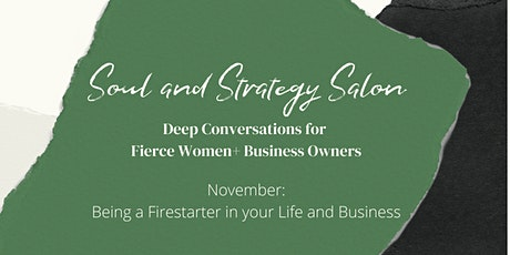 Soul and Strategy Salon: Being a Firestarter without Burning Out tickets