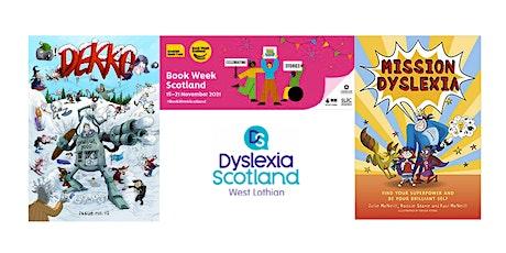 Mission  Dyslexia Workshop with Dekko Comics tickets