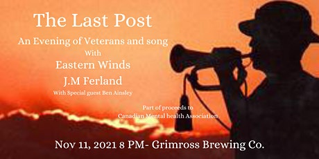 The Last Post- An evening of Veterans and song at grimross tickets