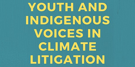 Youth and Indigenous Voices in Climate Litigation with Professor Abate tickets