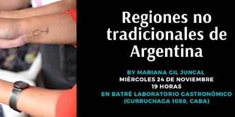 Degustación de Regiones no tradicionales de Argentina entradas