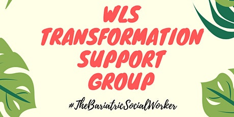 WLS Transformation Support Group *All stages welcome* tickets