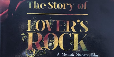 The Story of Lovers Rock  film screening tickets