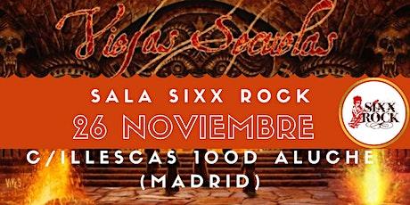 Viejas Secuelas en la sala Sixx Rock entradas