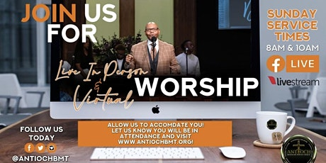 Antioch MBC Worship Service 10:00am tickets