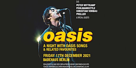 OASIS PARTY • A Night With Oasis Songs & Related Favourites • Berlin Tickets