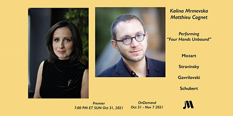 "Mrmevska/Cognet ""Four Hands Unbound"" (Sun, 7:00 PM ET, Oct 31 - Nov 7) tickets"