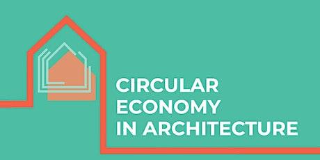 Circular Economy in Architecture tickets