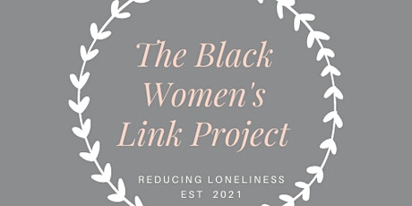 Black Women's Link Project:  Storytelling Sessions  Meet Up tickets