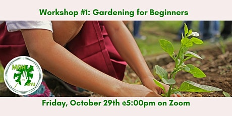 Workshop: Gardening for Beginners tickets