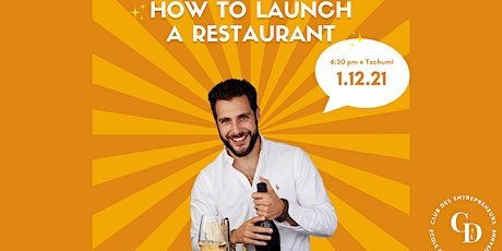 HOW TO LAUNCH A RESTAURANT billets
