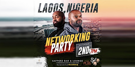 """Earn Your Leisure Presents: Networking Party """"Nigeria Edition"""" tickets"""