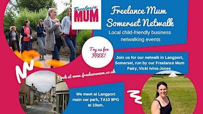 Freelance Mum Netwalk -Langport tickets