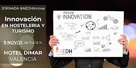 Jornada de Innovación en Hostelería y Turismo #AEDHInnova entradas