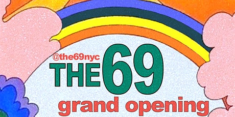 THE69 GRAND OPENING tickets