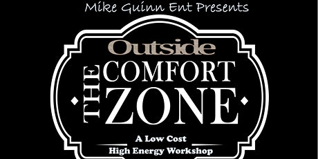 Outside The Comfort Zone  A Low cost, High Energy Performance Worshop tickets