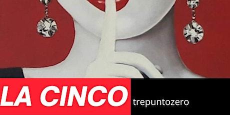 LA CINCO 3.0 del Barrio biglietti
