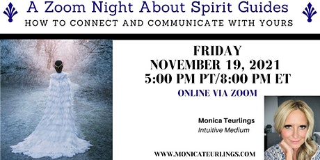 A Zoom Night All About Spirit Guides tickets