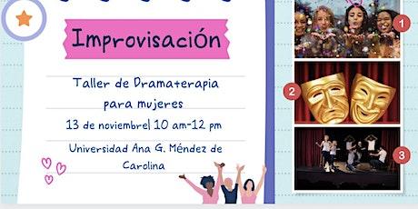 Dramaterapia:  Taller de improvisación para mujeres entradas