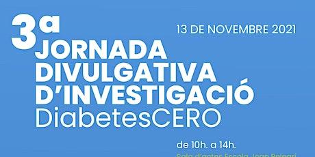3ª Jornada Divulgativa d'Investigació DiabetesCERO entradas