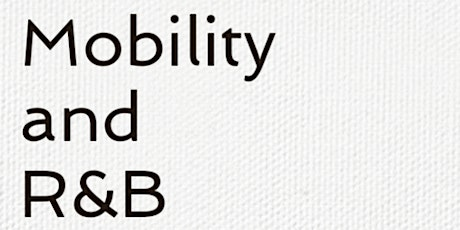 Mobility And R&B tickets