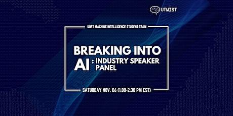 Breaking into Artificial Intelligence (AI) - Industry Speaker Panel Tickets