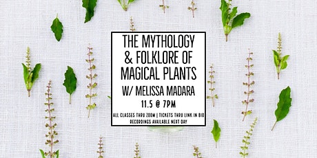 The Mythology & Folklore of Magical Plants tickets
