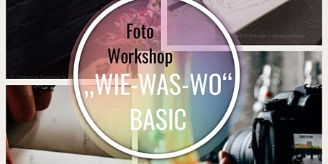 """FotoWorkshop """"WIE-WAS-WO"""" BASIC BERLIN Tickets"""