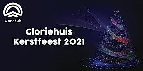 Gloriehuis - Kerstfeest 2021 tickets