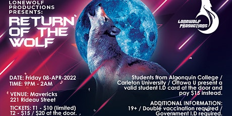 LoneWolf Productions Presents: Return of The Wolf tickets