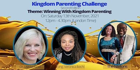 Kingdom Parenting Challenge (2nd Edition) tickets
