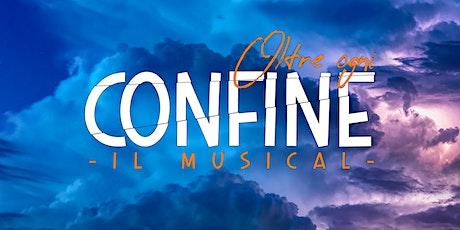 Oltre Ogni Confine - Il Musical biglietti