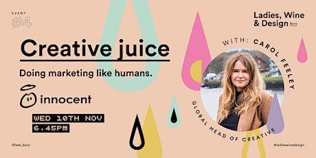 Event #4 Creative juice tickets