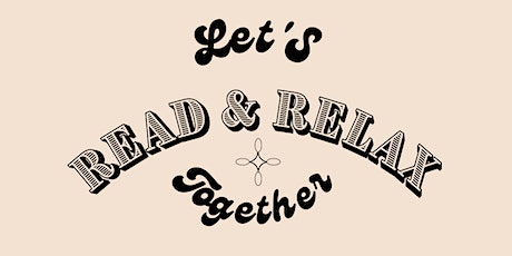 Let's Read & Relax together tickets