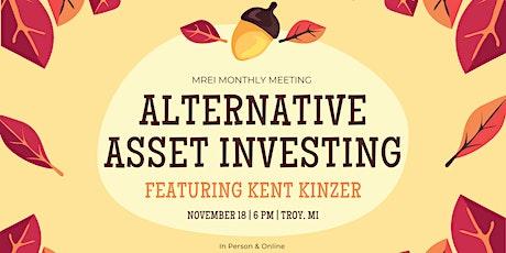 November Monthly Meeting: Alternative Asset Investing featuring Kent Kinzer tickets