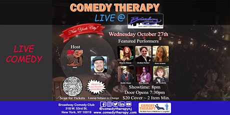 Comedy Therapy Live @ Broadway Comedy Club - Oct 27th tickets