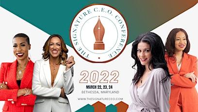 The Signature C.E.O. Conference 2022 tickets