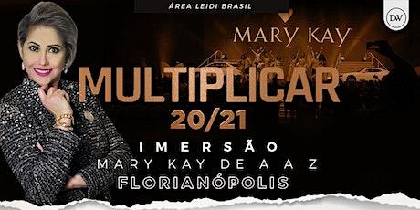 MULTIPLICAR 2021  - Mary Kay de A a Z - Florianópolis ingressos