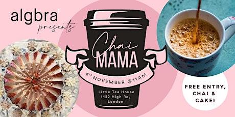 Chai - Mama! tickets