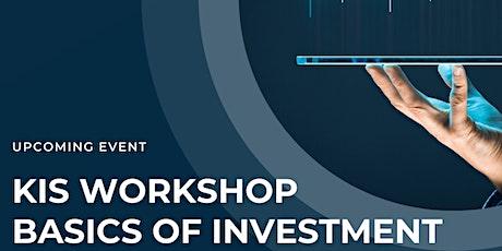 KIS Workshop #1 : Basics of Investment tickets