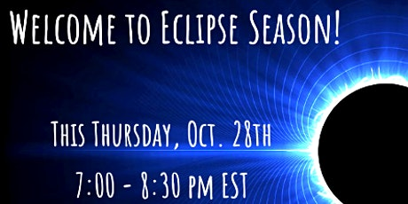 Welcome to Eclipse Season! tickets