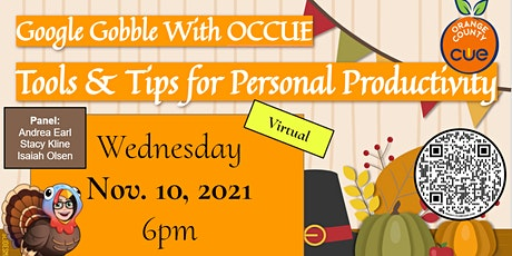 Google Gobble with OCCUE - Tips and Tools for Personal Productivity Tickets