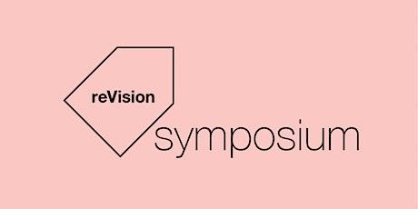 reVision Symposium tickets