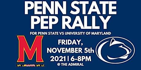 PENN STATE VS MARYLAND PEP RALLY tickets