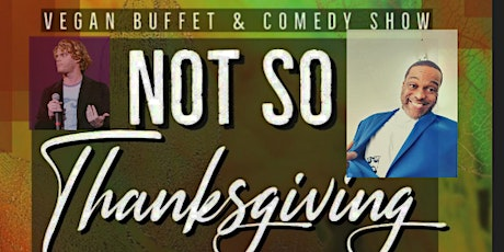 Vegan  Night OutBuffet And Comedy Show tickets