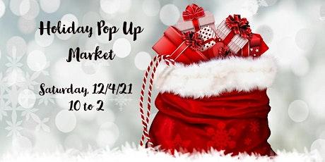 Holiday Pop-Up Market 2021 tickets
