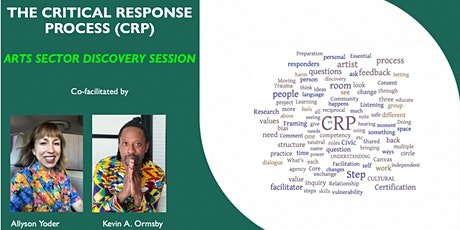 Critical Response  Process Discovery  Session (Arts Sector) tickets