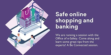 Safe Online Shopping & Banking - Be Connected session @ Kingston Library tickets