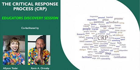 Critical Response  Process Discovery  Session (Educators) tickets