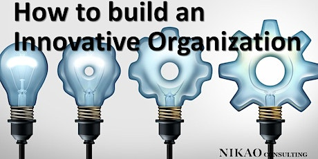 How to build an Innovative Organization tickets